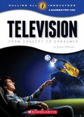 Television : From Concept to Consumer