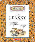 Mary Leakey: Archaeologist Who Really Dug Her Work (Getting to Know the World's Greatest Inv...