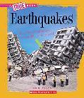 Earthquakes (True Books)