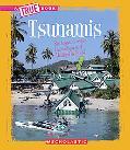 Tsunamis (True Books)