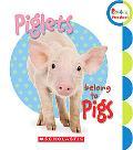 Piglets Belong to Pigs (Rookie Preschool)