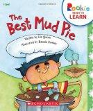 The Best Mud Pie (Rookie Ready to Learn: I Can!)