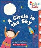 A Circle in the Sky (Rookie Ready to Learn: Numbers and Shapes)