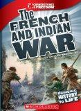 The French and Indian War (Cornerstones of Freedom. Third Series)