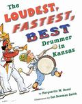 Loudest, Fastest, Best Drummer in Kansas