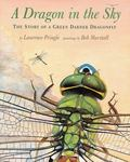 Dragon in the Sky The Story of a Green Darner Dragonfly