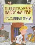 Frightful Story of Harry Walfish