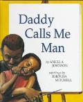 Daddy Calls Me Man
