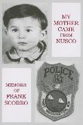 My Mother Came from Nusco