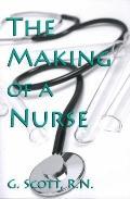 Making of a Nurse