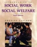 Introduction to Social Work and Social Welfare: Social Problems, Services, and Current Issue...