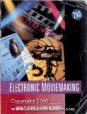 Electronic Moviemaking (Wadsworth Series in Television and Film)