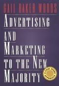 Advertising and Marketing to the New Majority A Case Study Approach
