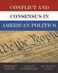 Conflict and Consensus in American Politics