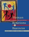 Human Relations in Business Developing Interpersonal and Leadership Skills