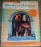 Complete Instructor's Edition YOUR COLLEGE EXPERIENCE (Stratgies for Success, Concise Second...