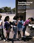 Teaching Social Competence A Practical Approach for Improving Social Skills in Students at Risk