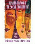 Human Behavior in the Social Environment The Developing Person in a Holistic Context
