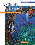 Child's Odyssey Child and Adolescent Development