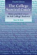 College Survival Guide Hints and References to Aid College Students