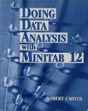 Doing Data Analysis with MINITAB 12