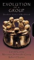 Evolution of a Group Student Workbook & Video