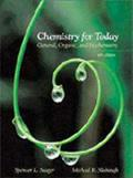 Chemistry for Today: General, Organic and Biochemistry