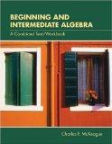 Beginning and Intermediate Algebra (with CD-ROM, BCA Tutorial, and InfoTrac)