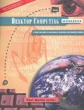 Desktop Computing Workbook A Guide for Using 15 Programs in Macintosh and Windows Formats
