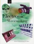 Electronic Moviemaking