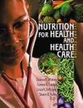 Nutrition for Health and Health Care
