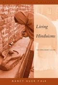 Living Hinduisms An Explorers' Guide