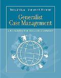 Generalist Case Management: A Workbook for Skill Development (HSE 220 Case Management)