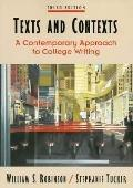 Texts and Contexts A Contemporary Approach to College Writing