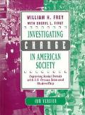 Investigating Change in American Society Exploring Social Trends With Us Census Data and Stu...