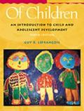 Of Children With Infotrac An Introduction to Child and Adolescent Development