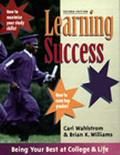 Learning Success Three Paths to Being Your Best at College & Life  1). Develop Staying Power...