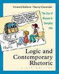 Logic and Contemporary Rhetoric With Infotrac The Use of Reason in Everyday Life