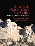 American Government and Politics: Deliberation, Democracy and Citizenship