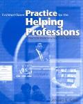 Evidence-Based Practice for the Helping Professions A Practical Guide With Integrated Multim...