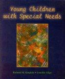 Young Children with Special Needs: An Introduction to Early Childhood Special Education