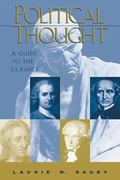 Political Thought A Guide to the Classics
