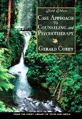 Case Approach to Counseling and Psychotherapy With Infotrac