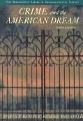 Crime & the American Dream