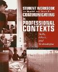 Communicating in Professional Contexts Contexts - Workbook