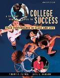 Student Athlete's Guide to College Success Peak Performance in Class and Life