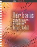 Theory Essentials An Integrated Approach to Harmony, Ear Training, and Keyboard Skills
