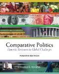 Comparative Politics With Infotrac Domestic Responses to Global Challenges