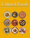 Cultural Foods Traditions and Trends