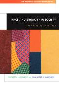 Race And Ethnicity In Society with Infotrac The Changing Landscape